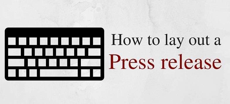 How to lay out a press release