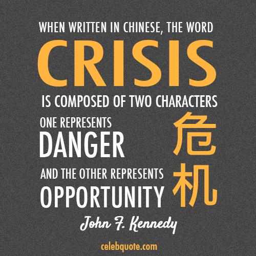 John F Kennedy quotation on crisis communications