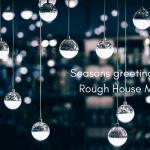 Seasons greetings from Rough House Media